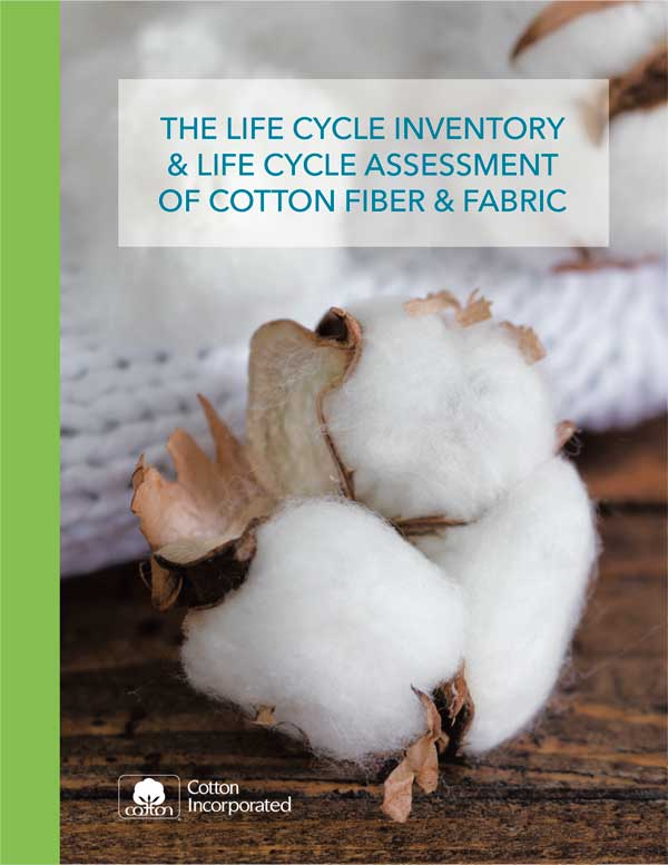 View 2016 Life Cycle Inventory & Life Cycle Assessment of Cotton Fiber & Fabric Document